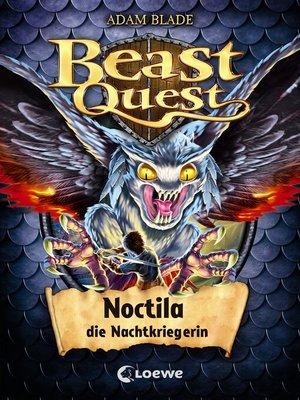cover image of Beast Quest 55--Noctila, die Nachtkriegerin