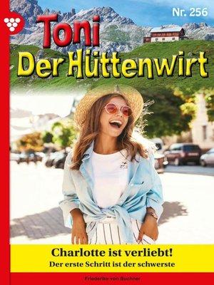cover image of Toni der Hüttenwirt 256 – Heimatroman