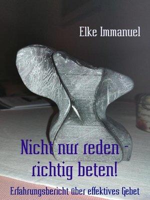 cover image of Nicht nur reden--richtig beten!