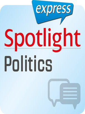 cover image of Spotlight express--Kommunikation--Politik