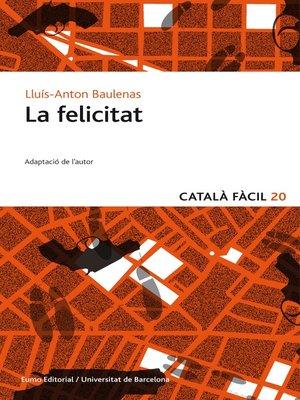 cover image of La felicitat