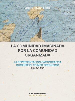 cover image of La comunidad imaginada por la comunidad organizada