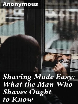 cover image of Shaving Made Easy
