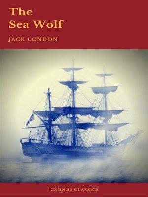 cover image of The Sea-Wolf (Cronos Classics)