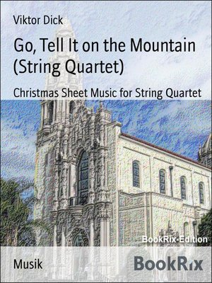 cover image of Go, Tell It on the Mountain (String Quartet)