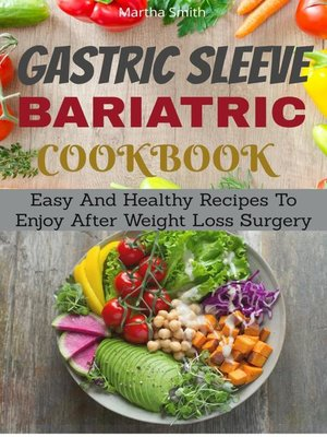 cover image of Gastric Sleeve Bariatric Cookbook