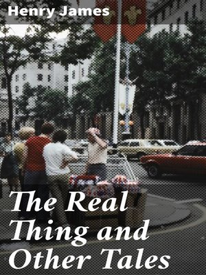 cover image of The Real Thing and Other Tales