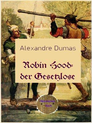 cover image of Robin Hood--der Gesetzlose