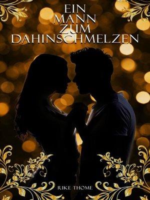 cover image of Ein Mann zum Dahinschmelzen