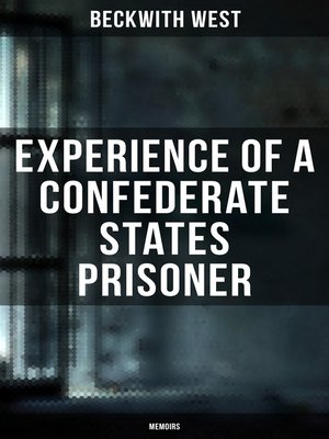 cover image of Experience of a Confederate States Prisoner (Memoirs)