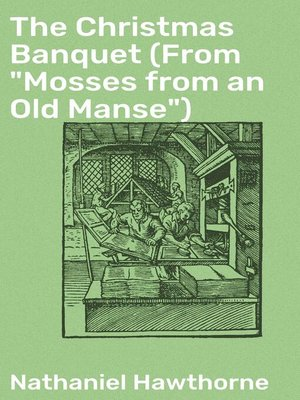 "cover image of The Christmas Banquet (From ""Mosses from an Old Manse"")"