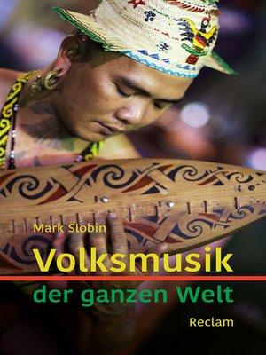 cover image of Volksmusik der ganzen Welt