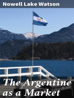 cover image of The Argentine as a Market