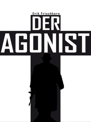 cover image of Der Agonist