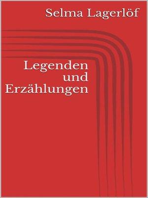 cover image of Legenden und Erzählungen