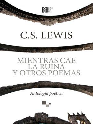 cover image of Mientras cae la ruina y otros poemas