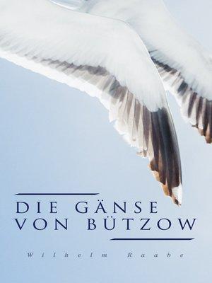 cover image of Die Gänse von Bützow