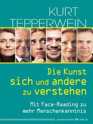 cover image of Die Kunst, sich und andere zu verstehen