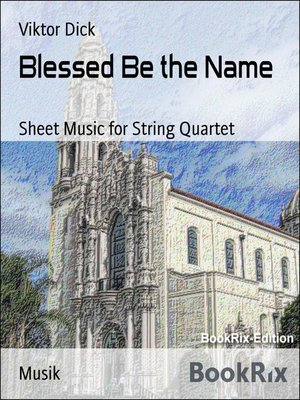 cover image of Blessed Be the Name