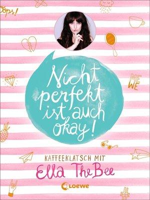 cover image of Nicht perfekt ist auch okay!