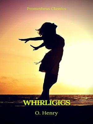 cover image of Whirligigs (Prometheus Classics)