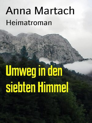 cover image of Umweg in den siebten Himmel
