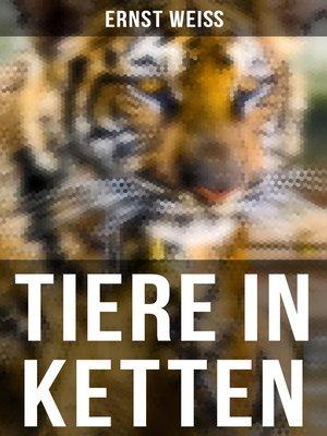 cover image of Tiere in Ketten (Vollständige Ausgabe)