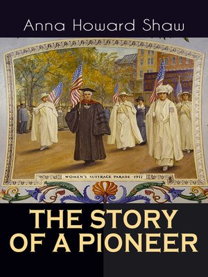 cover image of THE STORY OF a PIONEER