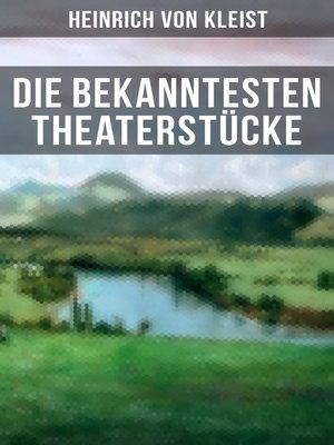 cover image of Die bekanntesten Theaterstücke