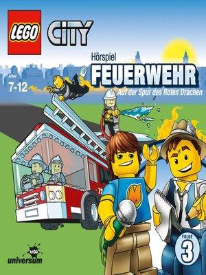 cover image of Folge 3--Feuerwehr--Auf der Spur des Roten Drachen
