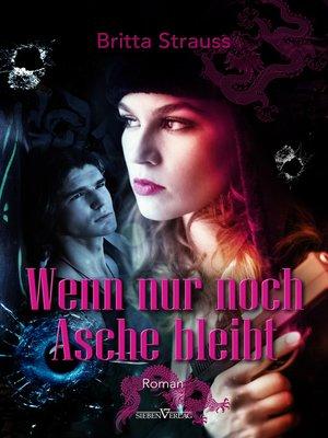 cover image of Wenn nur noch Asche bleibt