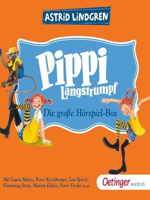 cover image of Pippi Langstrumpf. Die große Hörspielbox