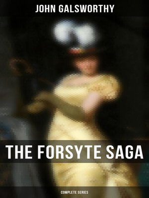 cover image of THE COMPLETE FORSYTE SAGA SERIES