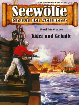 cover image of Seewölfe--Piraten der Weltmeere 389