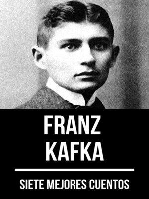 cover image of 7 mejores cuentos de Franz Kafka