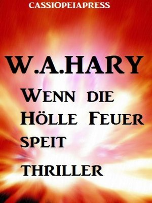 cover image of Wenn die Hölle Feuer speit