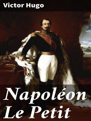 cover image of Napoléon Le Petit