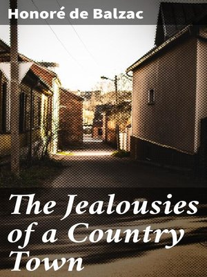 cover image of The Jealousies of a Country Town