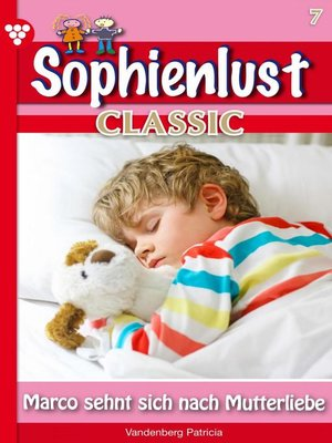 cover image of Sophienlust Classic 7 – Familienroman