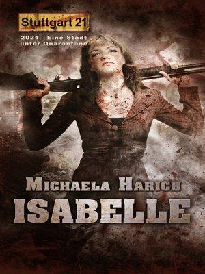 cover image of Stuttgart 21--Isabelle
