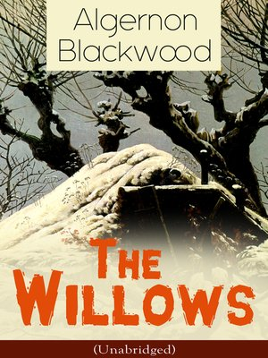 cover image of The Willows (Unabridged)