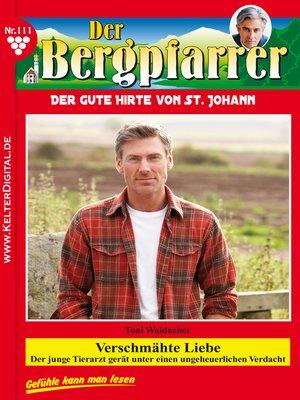 cover image of Der Bergpfarrer 111 – Heimatroman