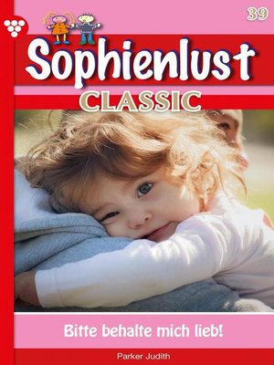 cover image of Sophienlust Classic 39 – Familienroman