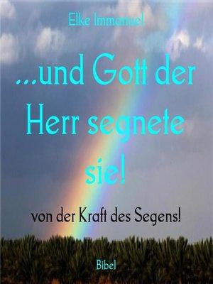 cover image of ...und Gott der Herr segnete sie!