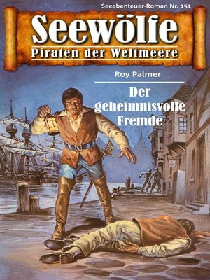 cover image of Seewölfe--Piraten der Weltmeere 151