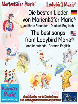 cover image of Die besten Kinderlieder von Marienkäfer Marie und ihren Freunden. Deutsch-Englisch / the best child songs from Ladybird Marie and her friends. German-English