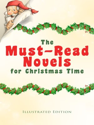 cover image of The Must-Read Novels for Christmas Time (Illustrated Edition)