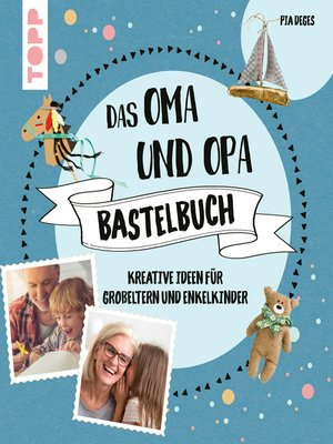cover image of Das Oma und Opa Bastelbuch