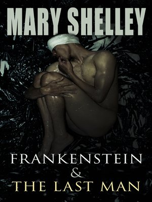 cover image of Frankenstein & the Last Man