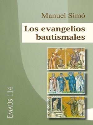 cover image of Los evangelios bautismales